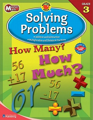 Brighter Child Master Math Solving Problems, Grade 3 By School Specialty Publishing (COR)