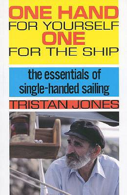 One Hand for Yourself One for the Ship By Jones, Tristan