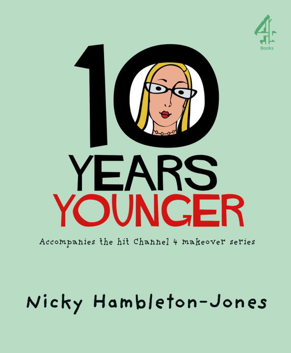 10 Years Younger By Hambleton-jones, Nicky