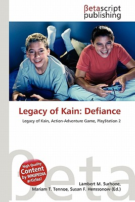 Betascript Publishing Legacy of Kain: Defiance by Surhone, Lambert M./ Tennoe, Mariam T./ Henssonow, Susan F. [Paperback] at Sears.com
